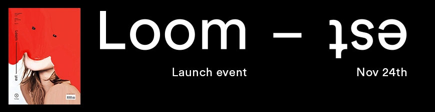 LOOM - EST magazine launching event