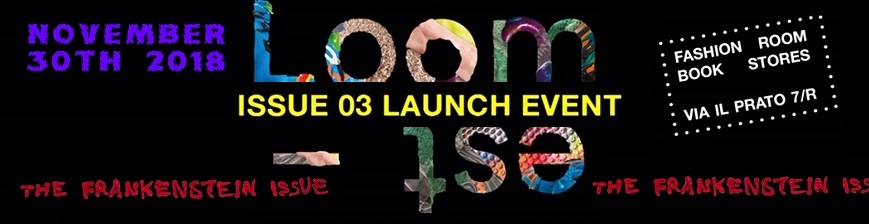 Loom-est 03 LAUNCH EVENT