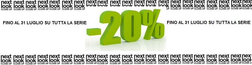 - 20% serie Next Look Close Up